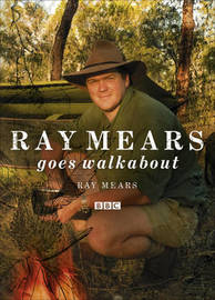 Ray Mears Goes Walkabout by Ray Mears image