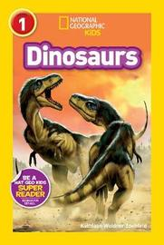 National Geographic Kids Readers: Dinosaurs by National Geographic
