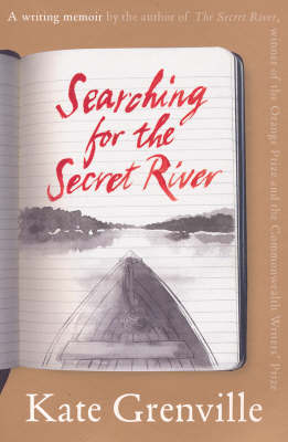 Searching for the Secret River by Kate Grenville image