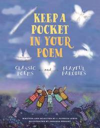 Keep a Pocket in Your Poem by J.Patrick Lewis