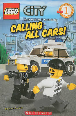 LEGO Calling All Cars! (City Adventures Series #3) by Sonia Sander image