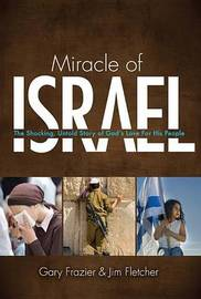 Miracle of Israel by Gary Frazier