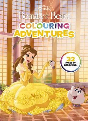 Beauty and the Beast: Colouring Adventures (Disney Princess)