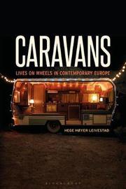 Caravans by Hege Hoyer Leivestad