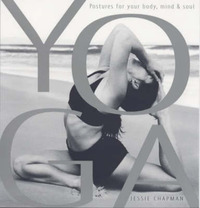 Yoga: Postures for Your Body, Mind and Soul by Jessie Chapman image