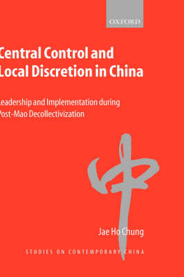 Central Control and Local Discretion in China by Jae Ho Chung image