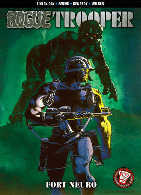 Rogue Trooper: Fort Neuro by Gerry Finley-Day