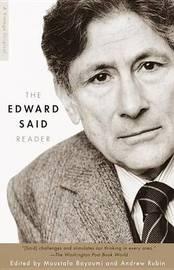 The Edward Said Reader by Edward W. Said