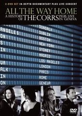Corrs, The - All The Way Home: A History Of The Corrs / Live In Geneva - Special Edition (2 Disc Set) on DVD