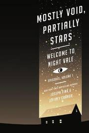 Mostly Void, Partially Stars by Joseph Fink