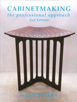 Cabinetmaking: The Professional Approach by Alan Peters image