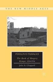 Perilous Passages by Julie A Chappell