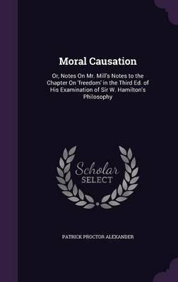 Moral Causation by Patrick Proctor Alexander image
