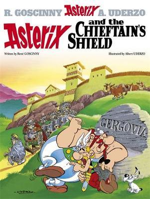 Asterix and the Chieftain's Shield: Bk 11 by Rene Goscinny image