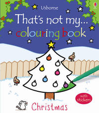That's Not My Christmas Colouring Book by Fiona Watt
