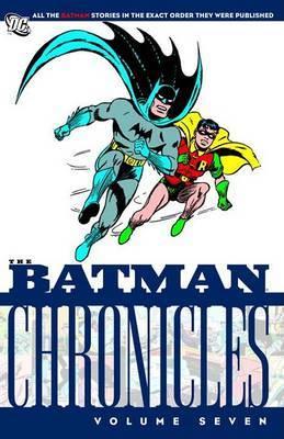 Batman Chronicles, Volume 7 by Bill Finger image