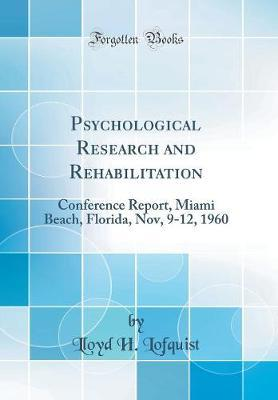 Psychological Research and Rehabilitation by Lloyd H. Lofquist