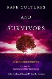 Rape Cultures and Survivors [2 volumes]