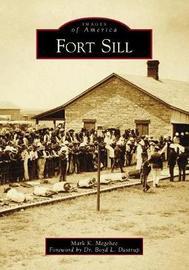 Fort Sill by Mark K. Megehee