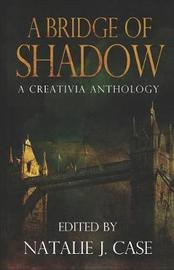 A Bridge of Shadow by Eve Gaal