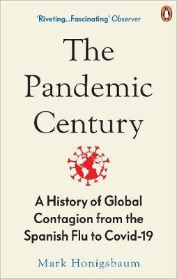 The Pandemic Century by Mark Honigsbaum