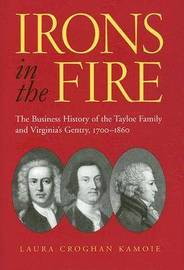 Irons in the Fire by Laura Croghan Kamoie