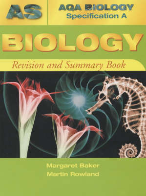 AQA (A) AS Biology Revision and Summary Book by Margaret Baker image