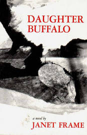 Daughter Buffalo by Janet Frame