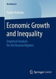 Economic Growth and Inequality by Vadim Kufenko