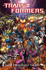 Transformers More Than Meets The Eye Volume 5 by James Roberts