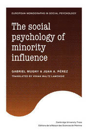 The Social Psychology of Minority Influence by Gabriel Mugny image