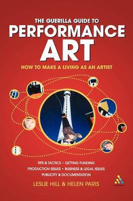 The Guerilla Guide to Performance Art by Leslie Hill image