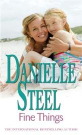 Fine Things by Danielle Steel image