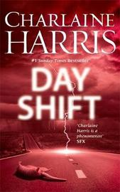 Day Shift by Charlaine Harris image