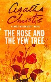 The Rose and the Yew Tree by Mary Westmacott image
