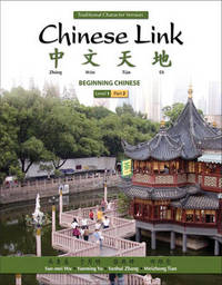 Chinese Link: Level 1, Part 2 by Sue-Mei Wu image