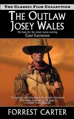 The Outlaw Josey Wales by Forrest Carter image