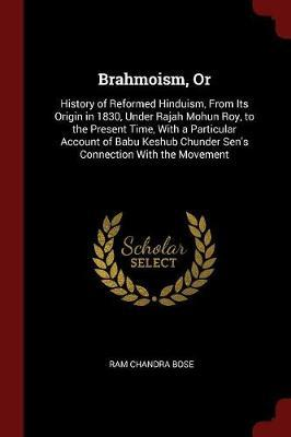 Brahmoism, or by Ram Chandra Bose image