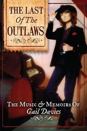 The Last of the Outlaws by P Gail Davies