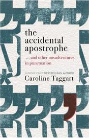 The Accidental Apostrophe by Caroline Taggart image