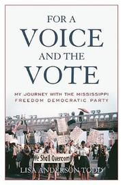 For a Voice and the Vote by Lisa Anderson Todd