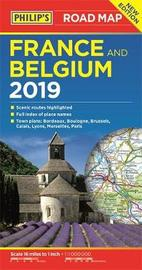 Philip's Road Map France and Belgium by Philip's Maps