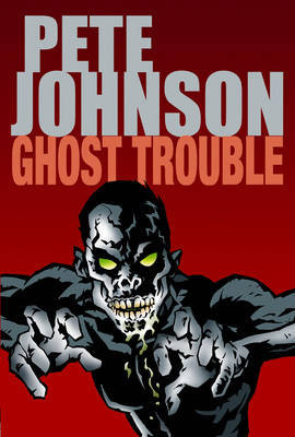 Ghost Trouble by Pete Johnson image