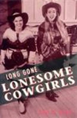 Long Gone Lonesome Girls by Philip Dean image