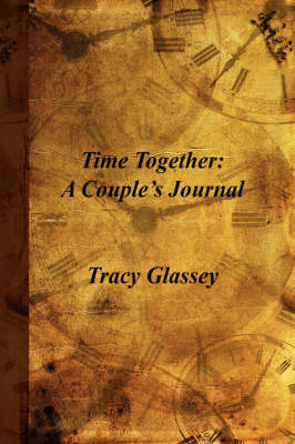 Time Together: A Couple's Journal by Tracy Glassey image