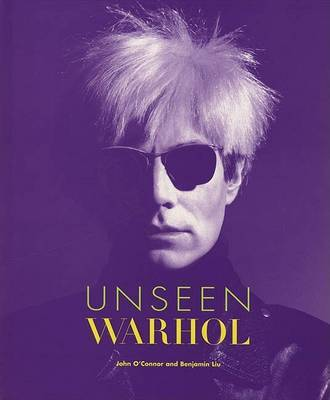 Unseen Warhol by John O'Connor image
