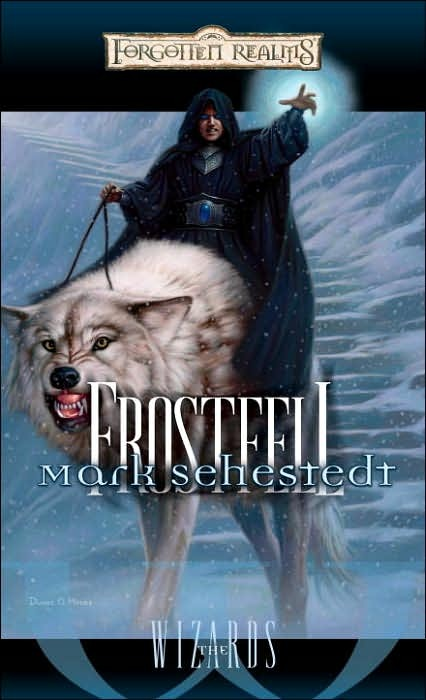 Forgotten Realms: Frostfell (Wizards #3) by Mark Sehestedt