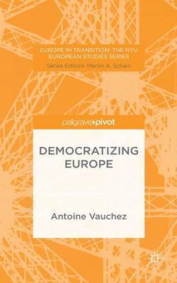 Democratizing Europe by A. Vauchez