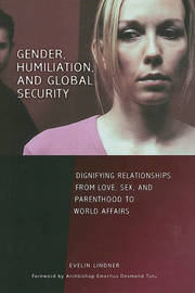 Gender, Humiliation, and Global Security by Evelin Lindner image