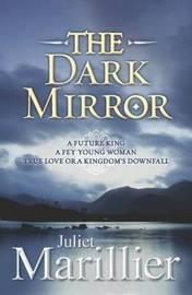 The Dark Mirror (Bridei Chronicles #1) by Juliet Marillier image